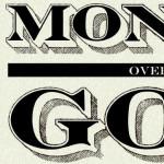 money over god