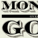 money over god