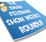 davidfeldmanweeklyroundup