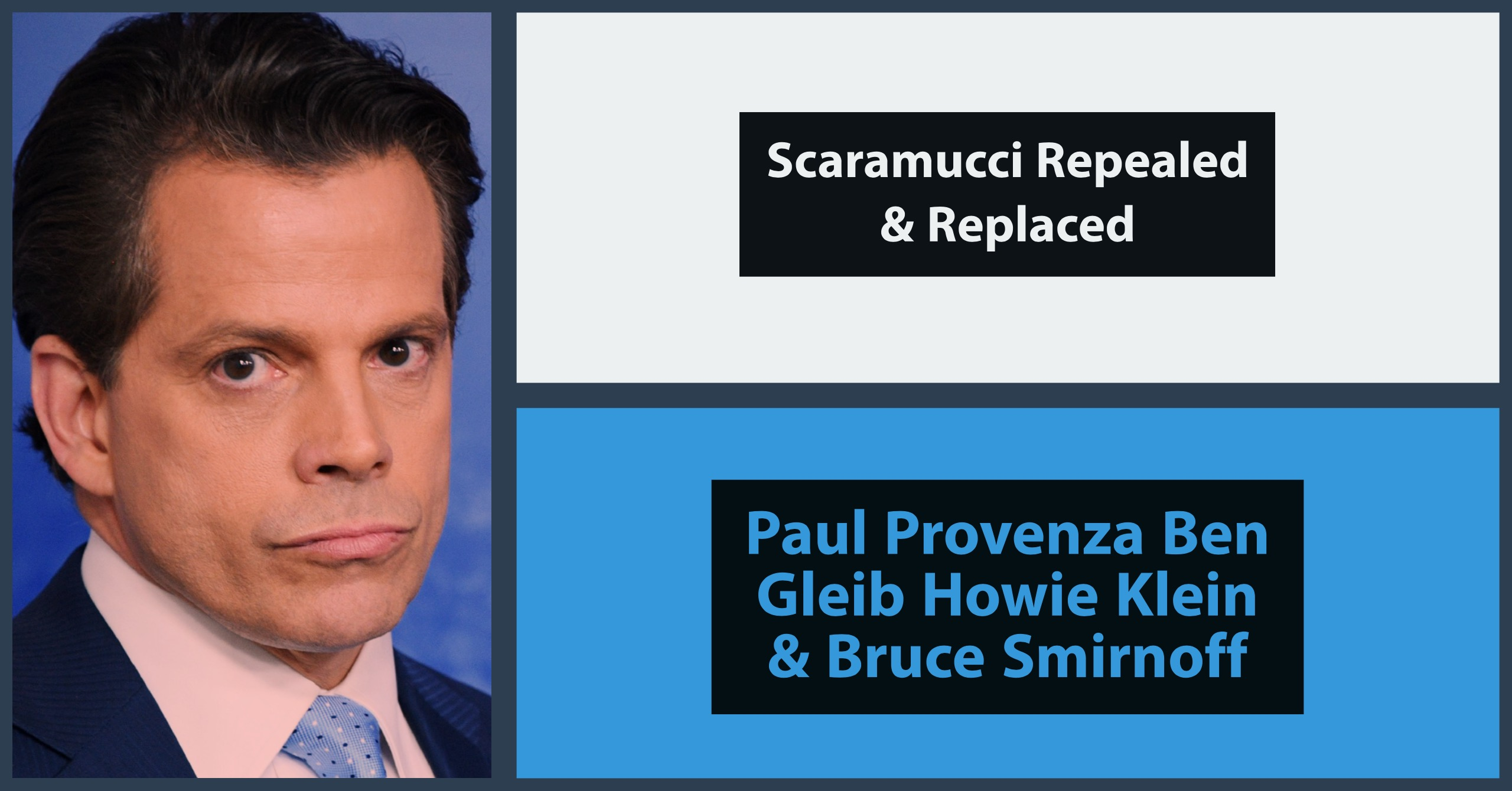 Scaramucci repealed and replaced
